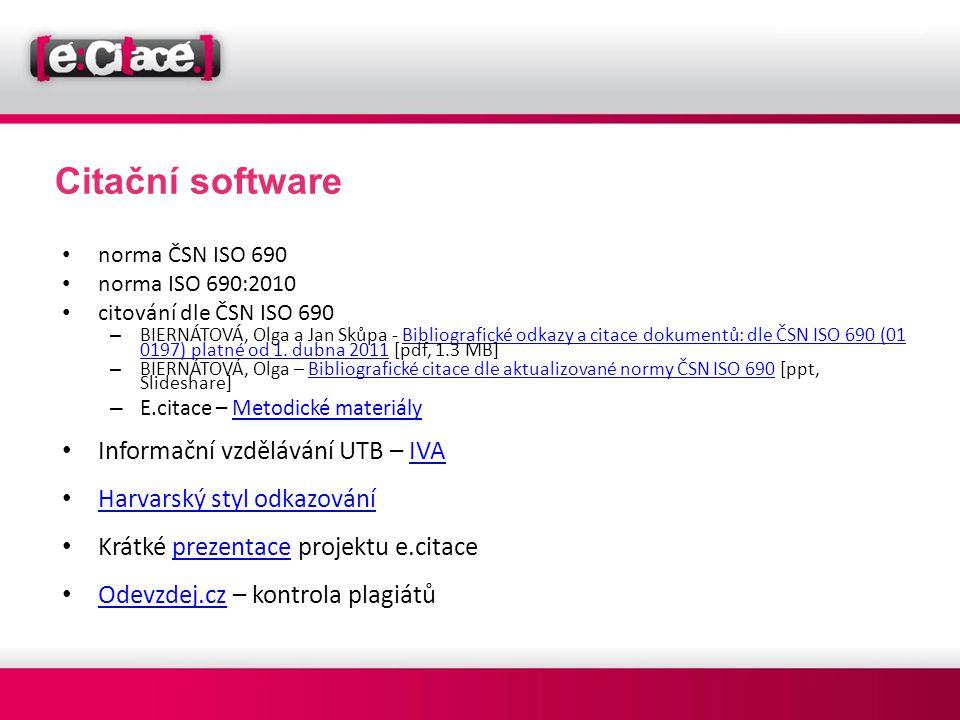 Citační software Informační vzdělávání UTB – IVA