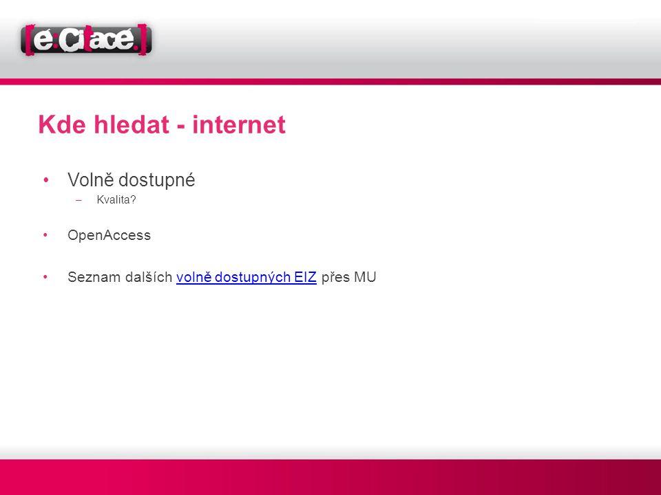 Kde hledat - internet Volně dostupné OpenAccess