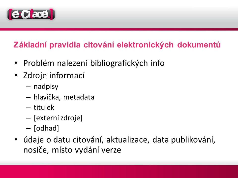 Základní pravidla citování elektronických dokumentů