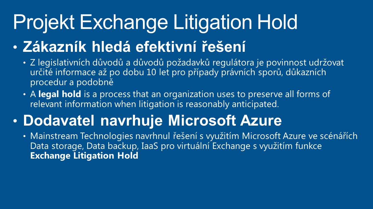 Projekt Exchange Litigation Hold