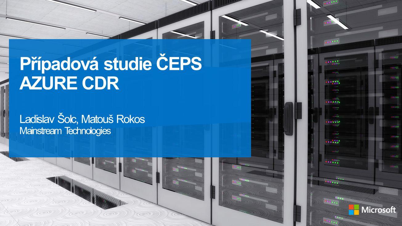 Případová studie ČEPS AZURE CDR