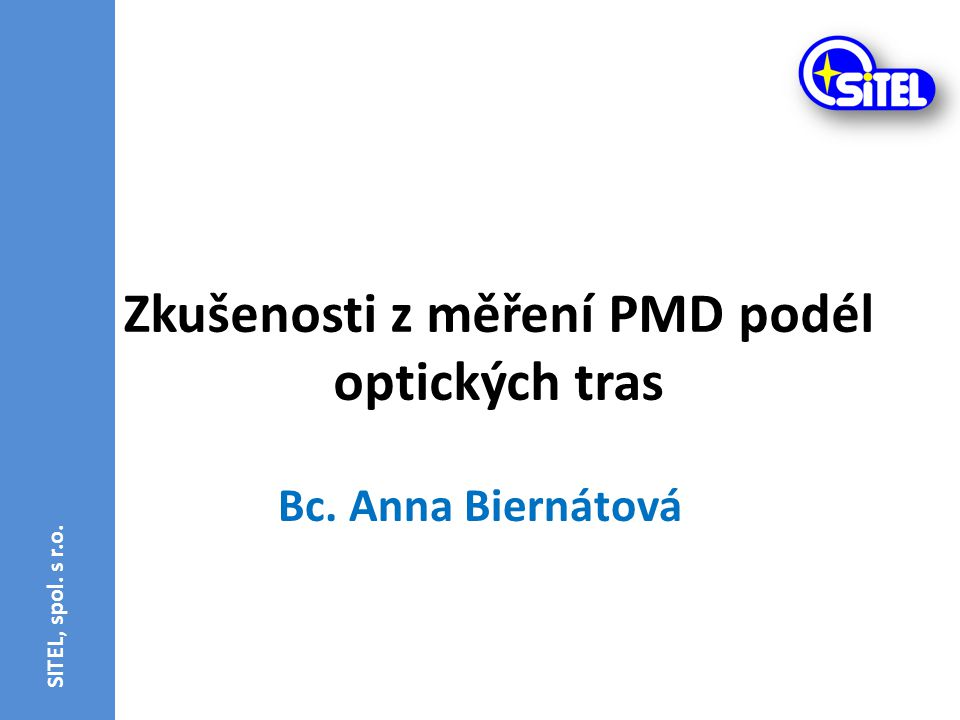 Zkušenosti z měření PMD podél optických tras