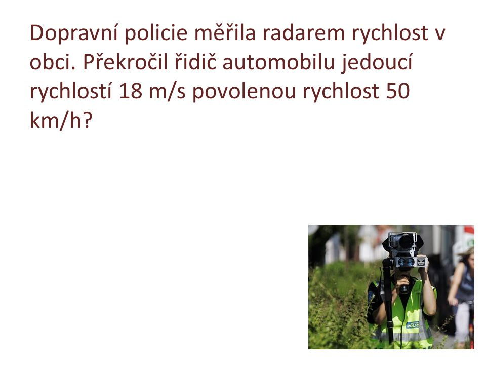 Dopravní policie měřila radarem rychlost v obci