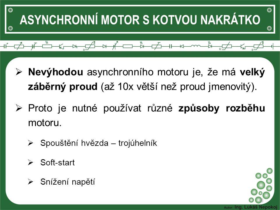 ASYNCHRONNÍ MOTOR S KOTVOU NAKRÁTKO