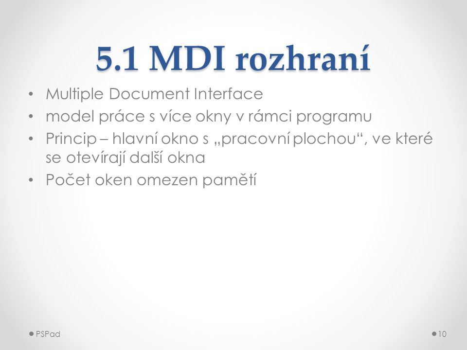 5.1 MDI rozhraní Multiple Document Interface