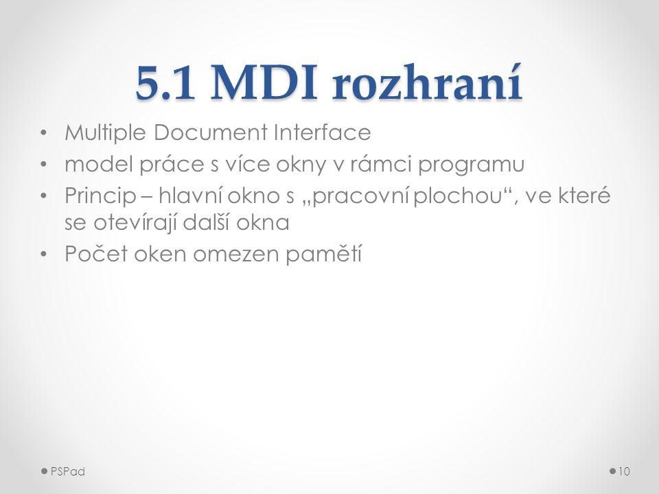 5.1 MDI rozhraní Multiple Document Interface