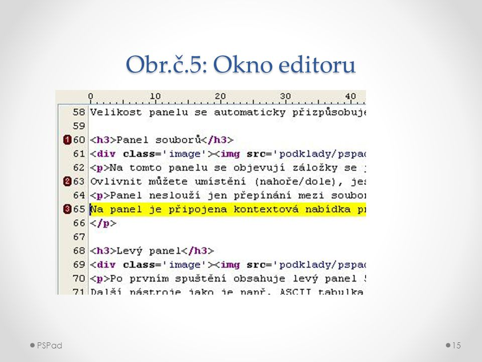 Obr.č.5: Okno editoru PSPad