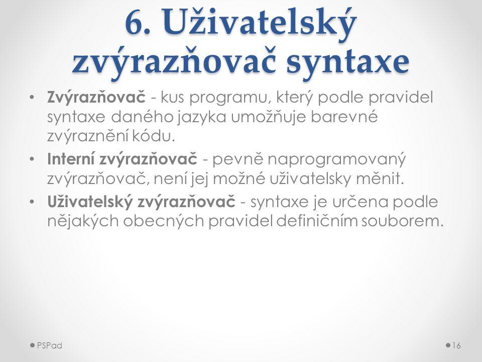 6. Uživatelský zvýrazňovač syntaxe