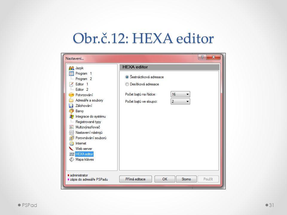 Obr.č.12: HEXA editor PSPad