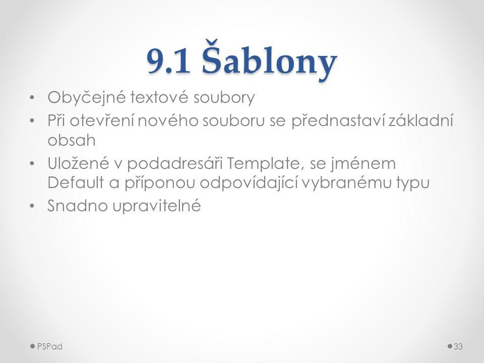 9.1 Šablony Obyčejné textové soubory