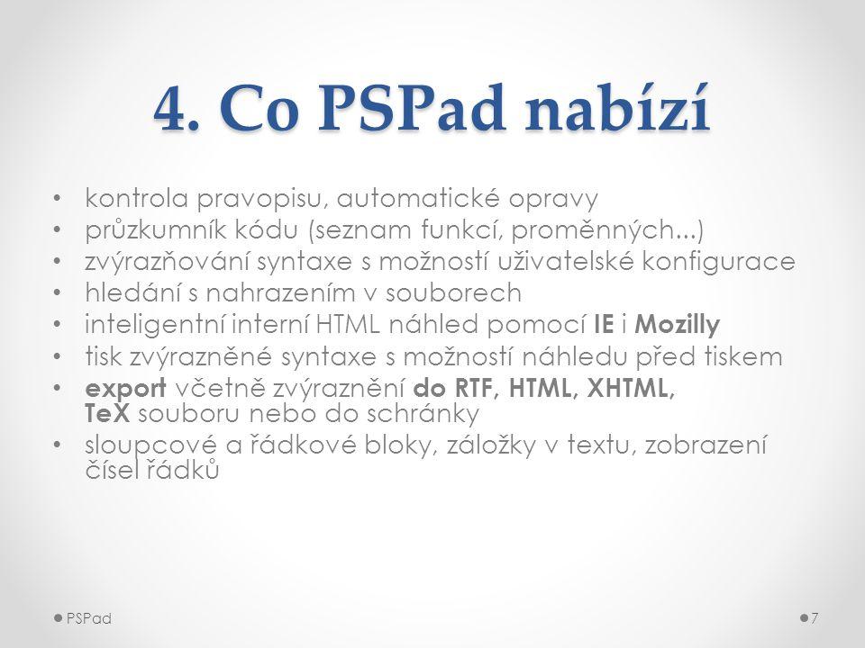 4. Co PSPad nabízí kontrola pravopisu, automatické opravy