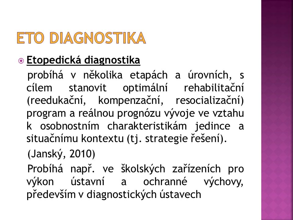 Eto diagnostika Etopedická diagnostika