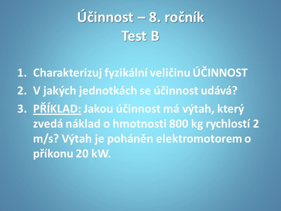 Účinnost – 8. ročník Test B