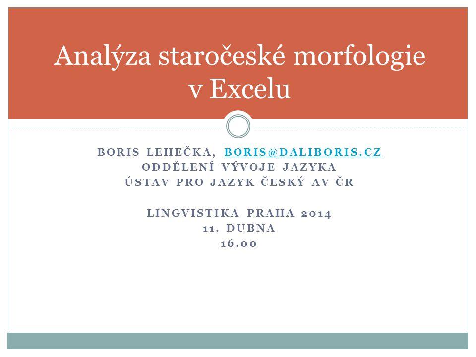 Analýza staročeské morfologie v Excelu