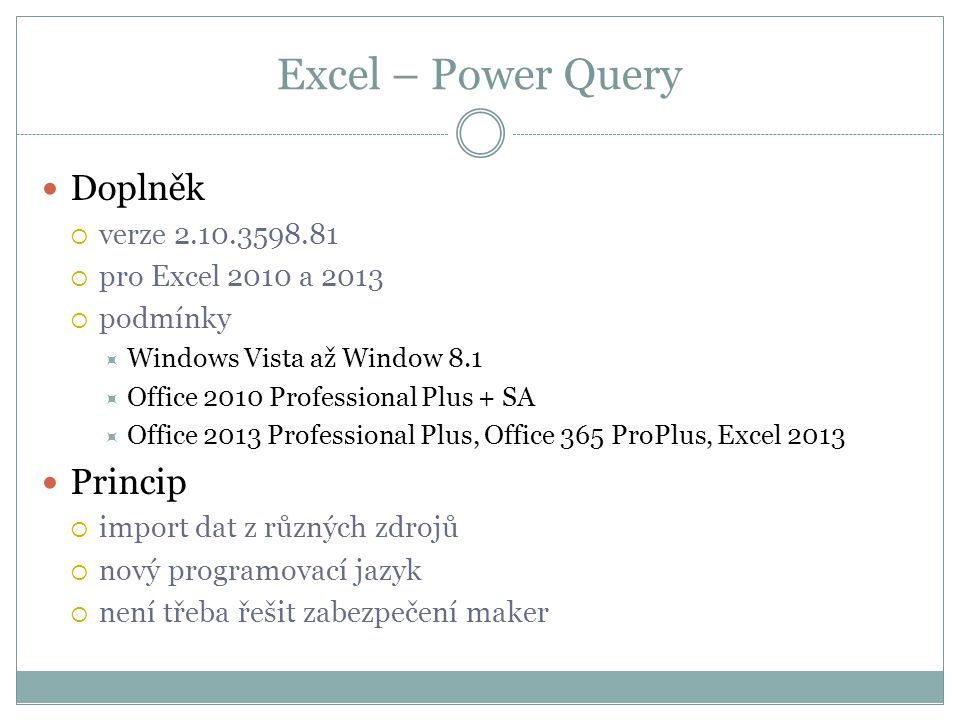 Excel – Power Query Doplněk Princip verze 2.10.3598.81