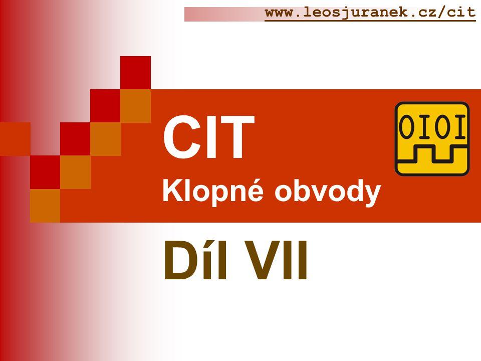 www.leosjuranek.cz/cit CIT Klopné obvody Díl VII