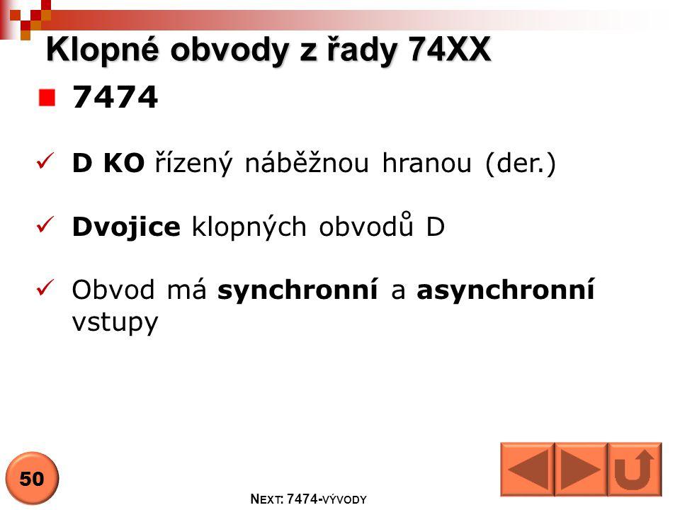 Klopné obvody z řady 74XX 7474 D KO řízený náběžnou hranou (der.)