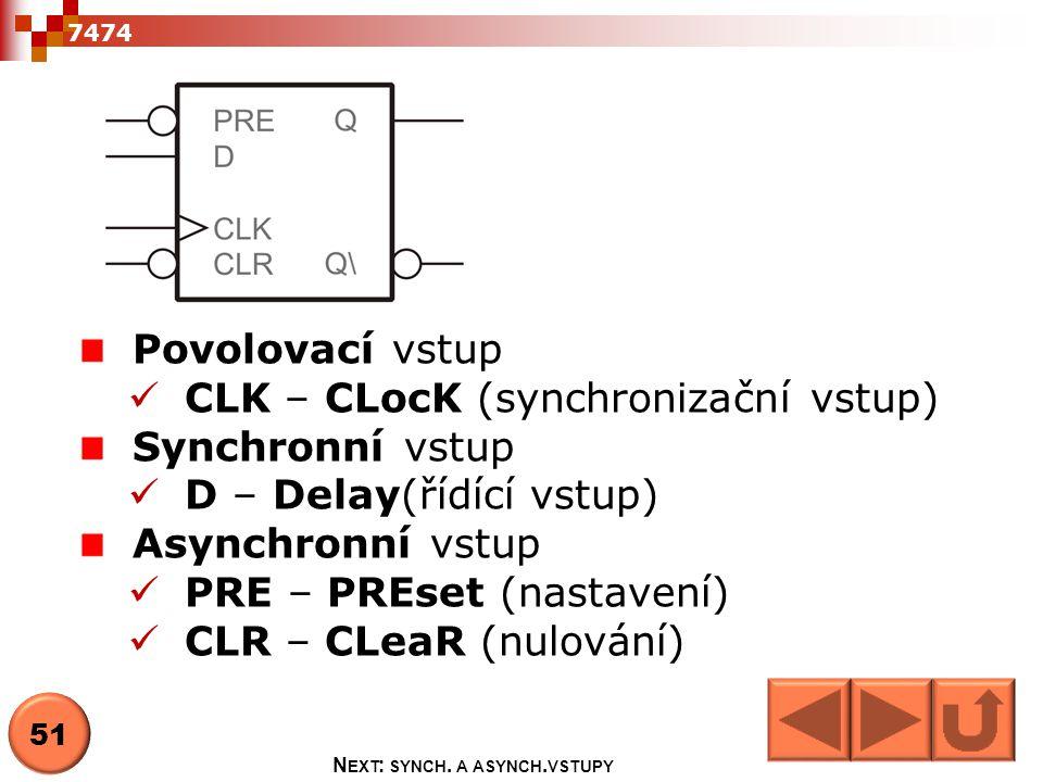 Next: synch. a asynch.vstupy