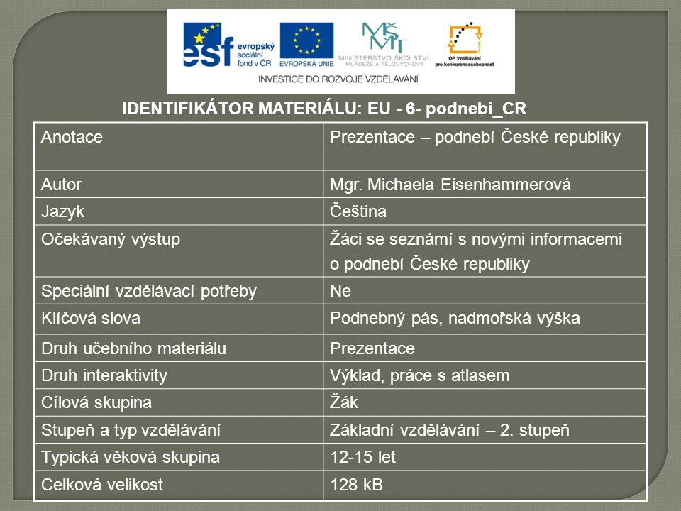 IDENTIFIKÁTOR MATERIÁLU: EU - 6- podnebi_CR