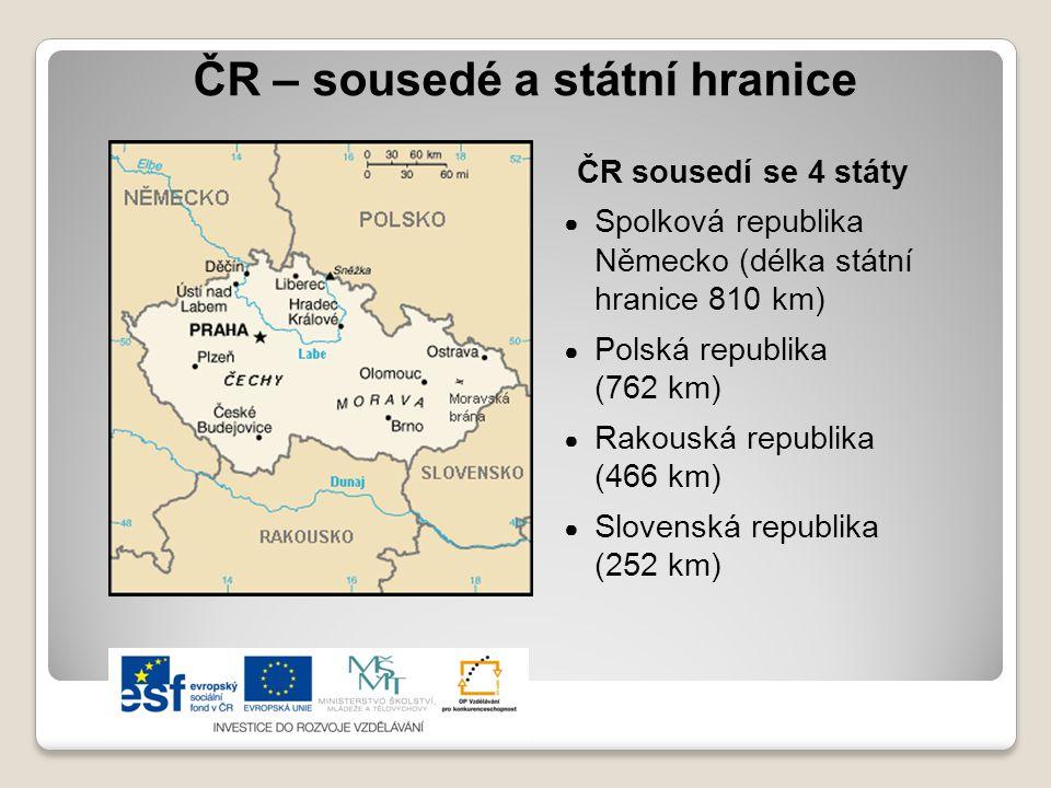 ČR – sousedé a státní hranice