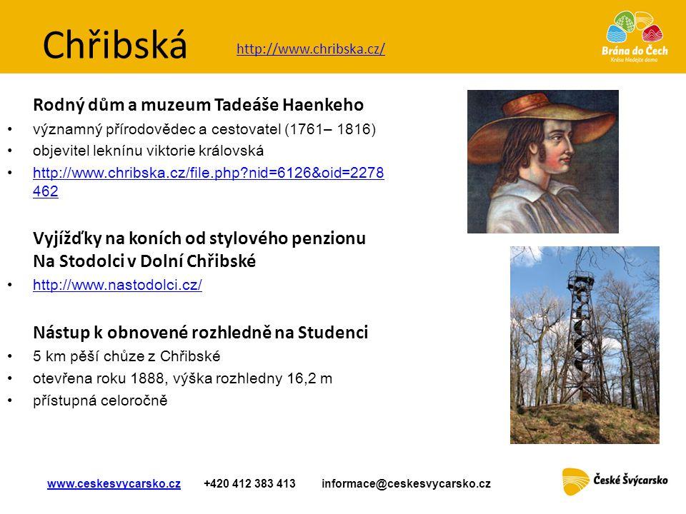 Chřibská Rodný dům a muzeum Tadeáše Haenkeho
