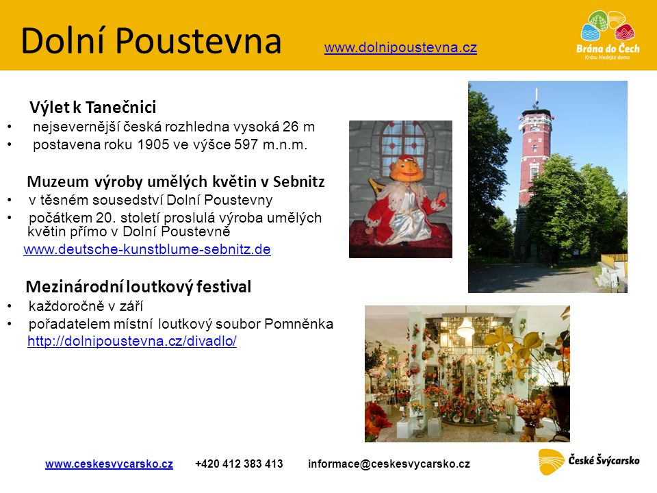 Dolní Poustevna Výlet k Tanečnici Mezinárodní loutkový festival