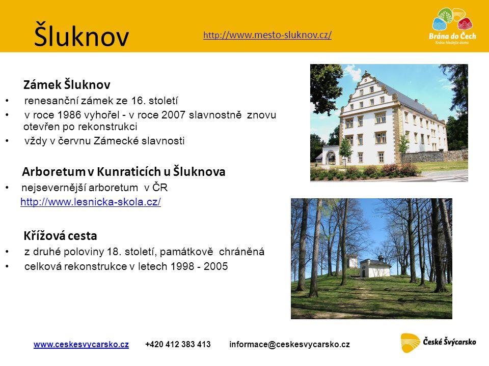Šluknov Zámek Šluknov Křížová cesta renesanční zámek ze 16. století