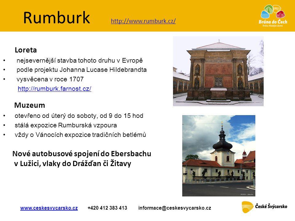 http://www.rumburk.cz/ Rumburk. Loreta. nejsevernější stavba tohoto druhu v Evropě. podle projektu Johanna Lucase Hildebrandta.