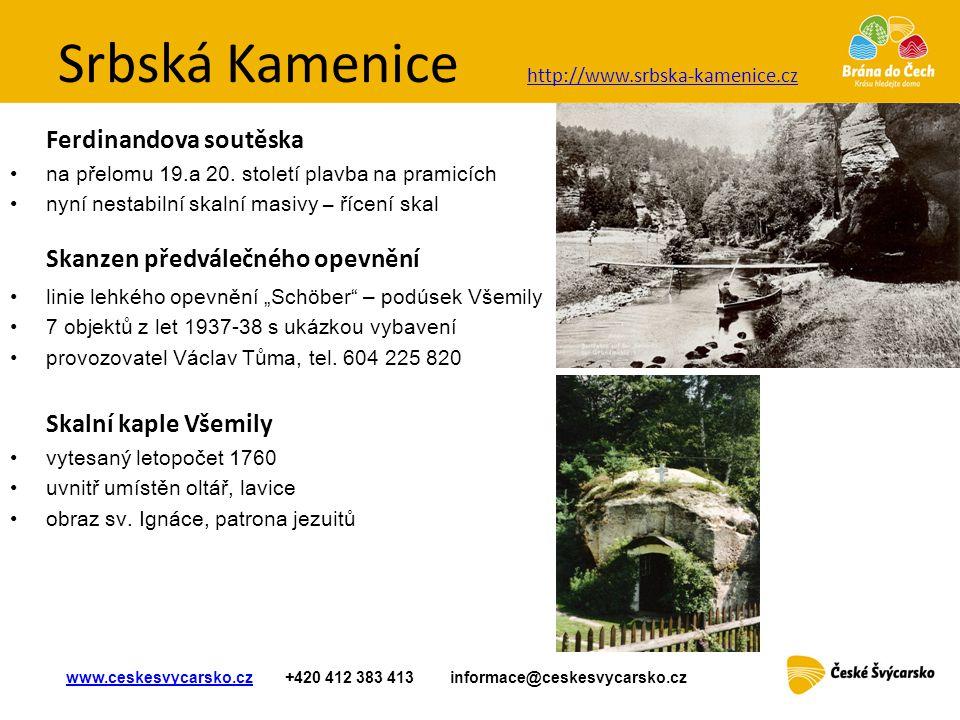 Srbská Kamenice Ferdinandova soutěska Skanzen předválečného opevnění