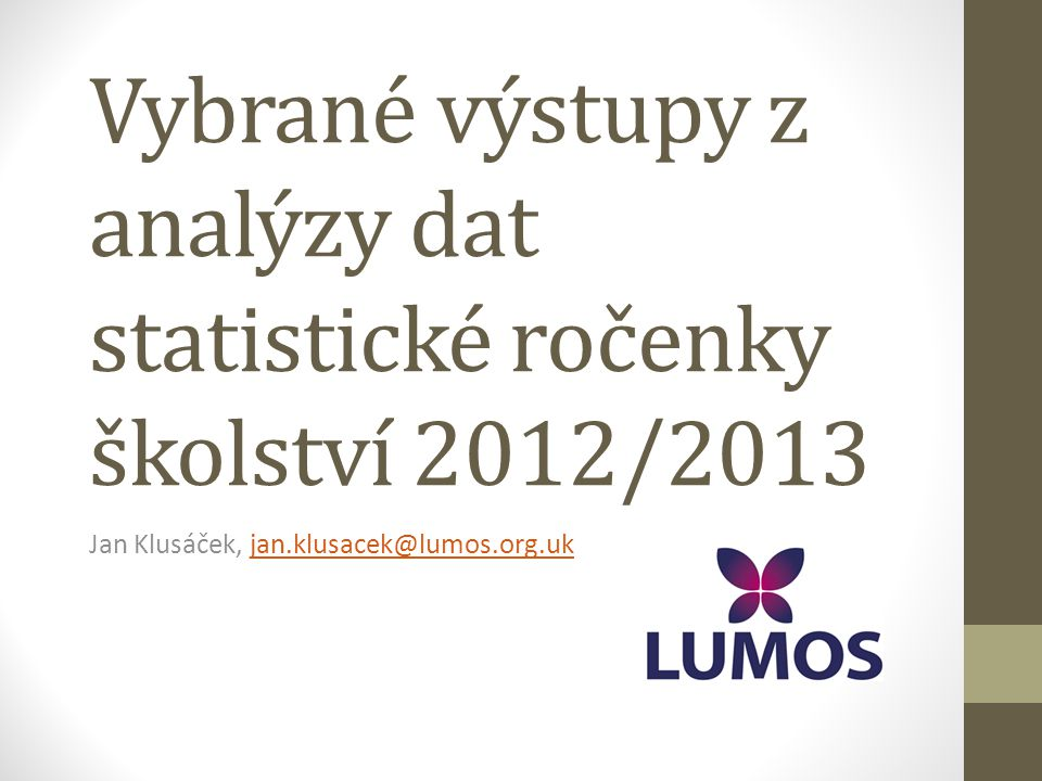 Vybrané výstupy z analýzy dat statistické ročenky školství 2012/2013