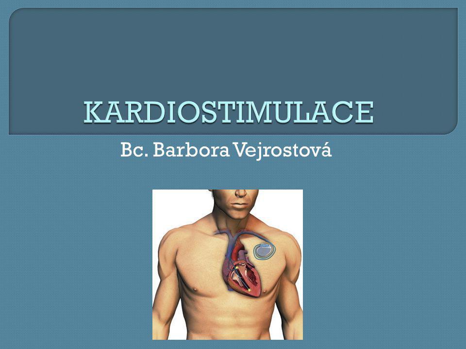 KARDIOSTIMULACE Bc. Barbora Vejrostová