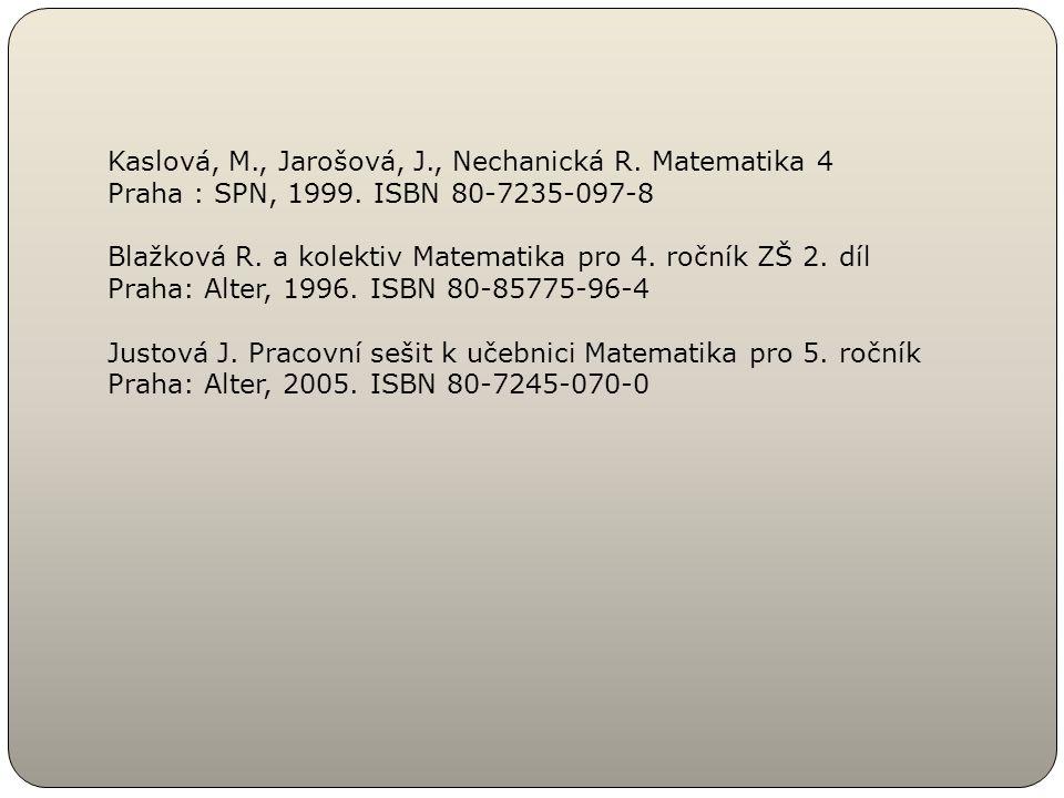 Kaslová, M., Jarošová, J., Nechanická R. Matematika 4
