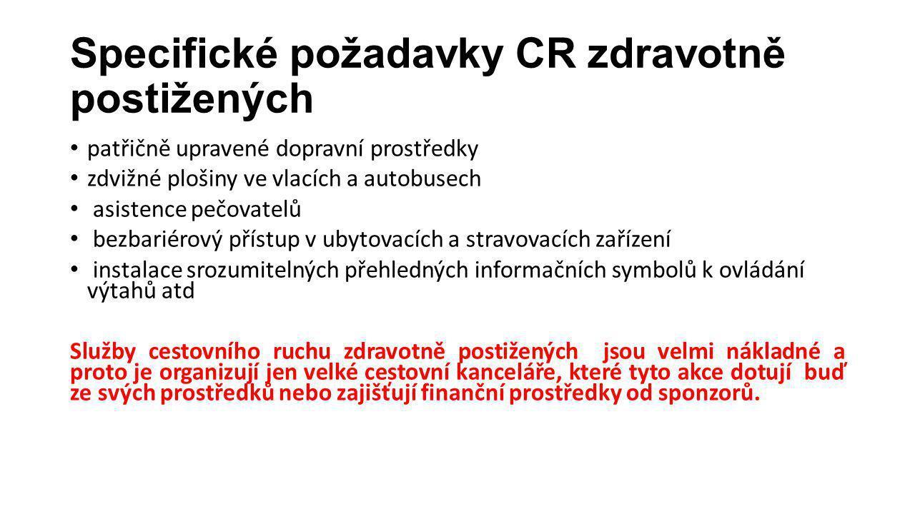 Specifické požadavky CR zdravotně postižených