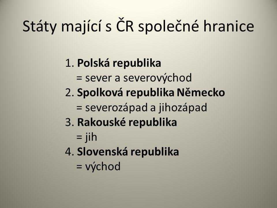 Státy mající s ČR společné hranice
