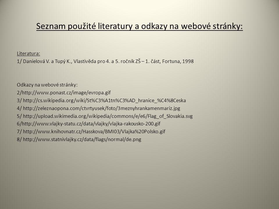 Seznam použité literatury a odkazy na webové stránky: