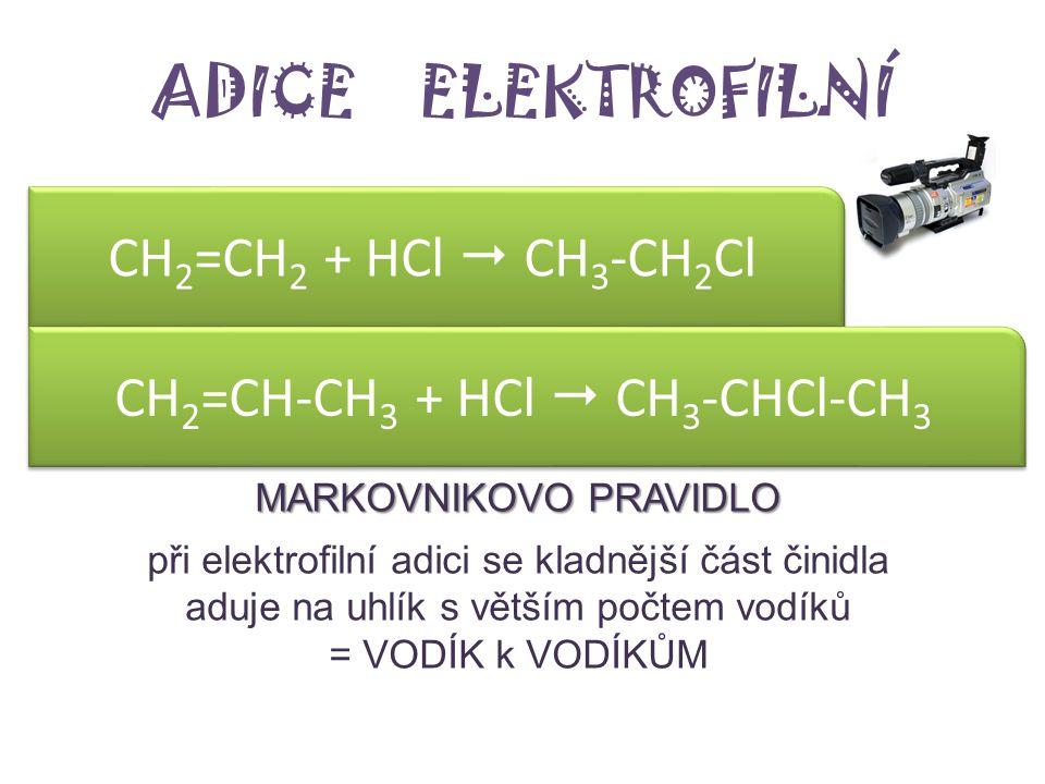 CH2=CH-CH3 + HCl  CH3-CHCl-CH3