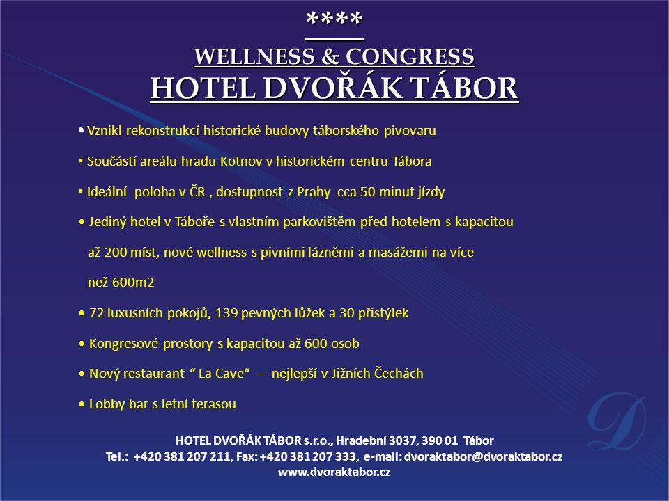 HOTEL DVOŘÁK TÁBOR s.r.o., Hradební 3037, 390 01 Tábor