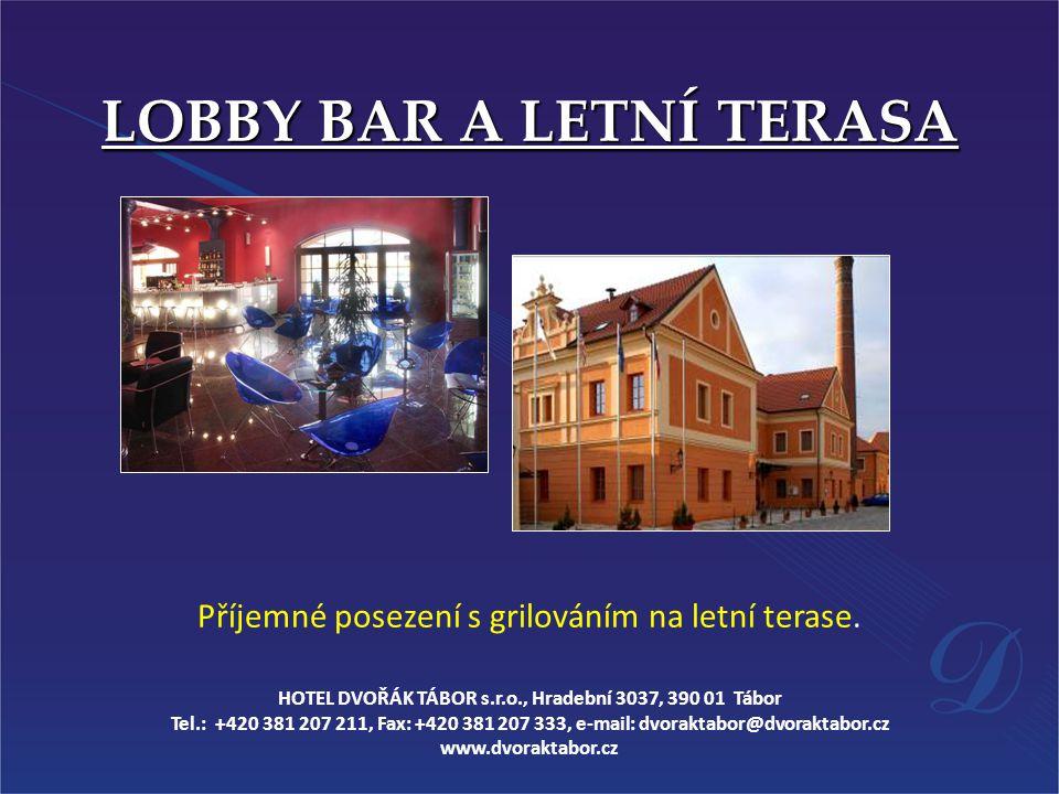 LOBBY BAR A LETNÍ TERASA
