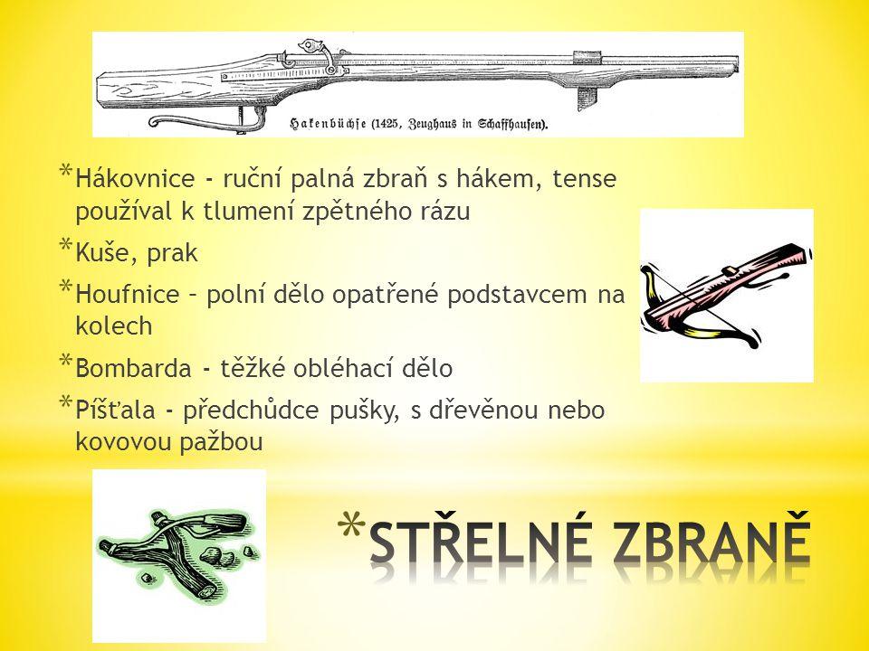 Hákovnice - ruční palná zbraň s hákem, tense používal k tlumení zpětného rázu