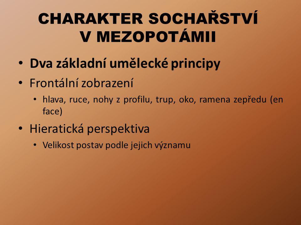 CHARAKTER SOCHAŘSTVÍ V MEZOPOTÁMII