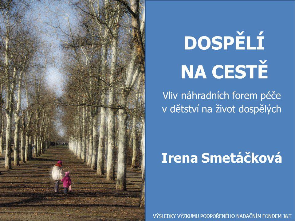 DOSPĚLÍ NA CESTĚ Irena Smetáčková