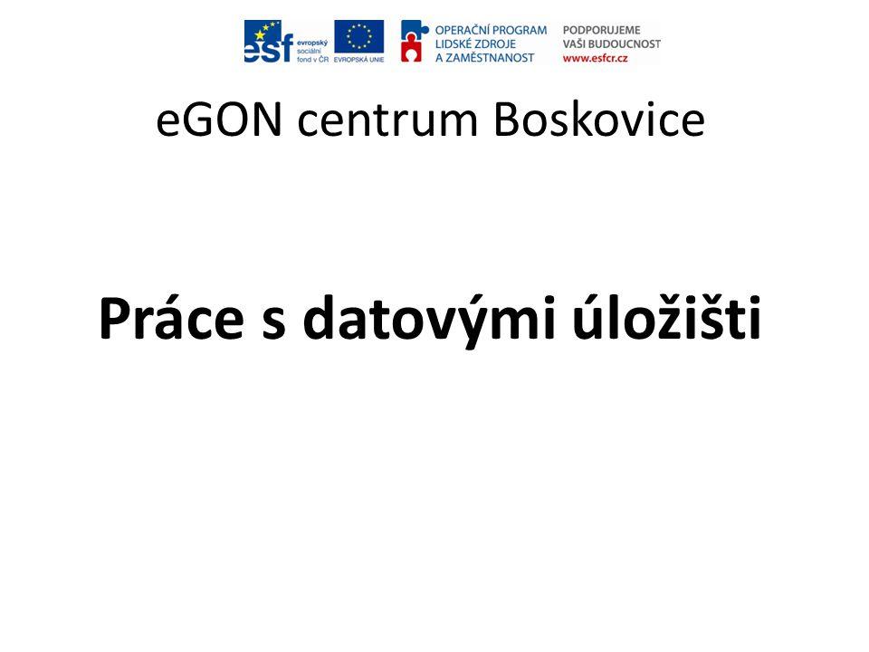 eGON centrum Boskovice Práce s datovými úložišti