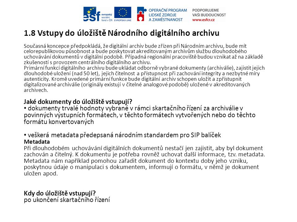 1.8 Vstupy do úložiště Národního digitálního archivu