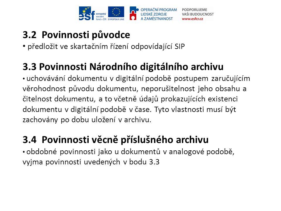 3.3 Povinnosti Národního digitálního archivu