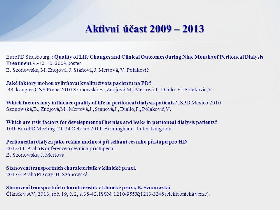 Aktivní účast 2009 – 2013