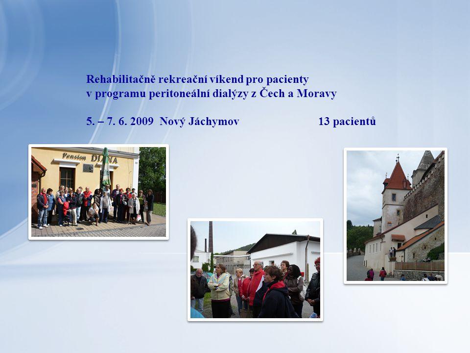 Rehabilitačně rekreační víkend pro pacienty v programu peritoneální dialýzy z Čech a Moravy 5.