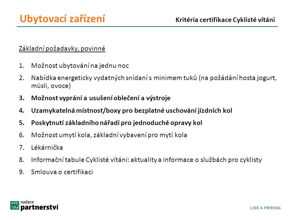 Ubytovací zařízení Kritéria certifikace Cyklisté vítáni