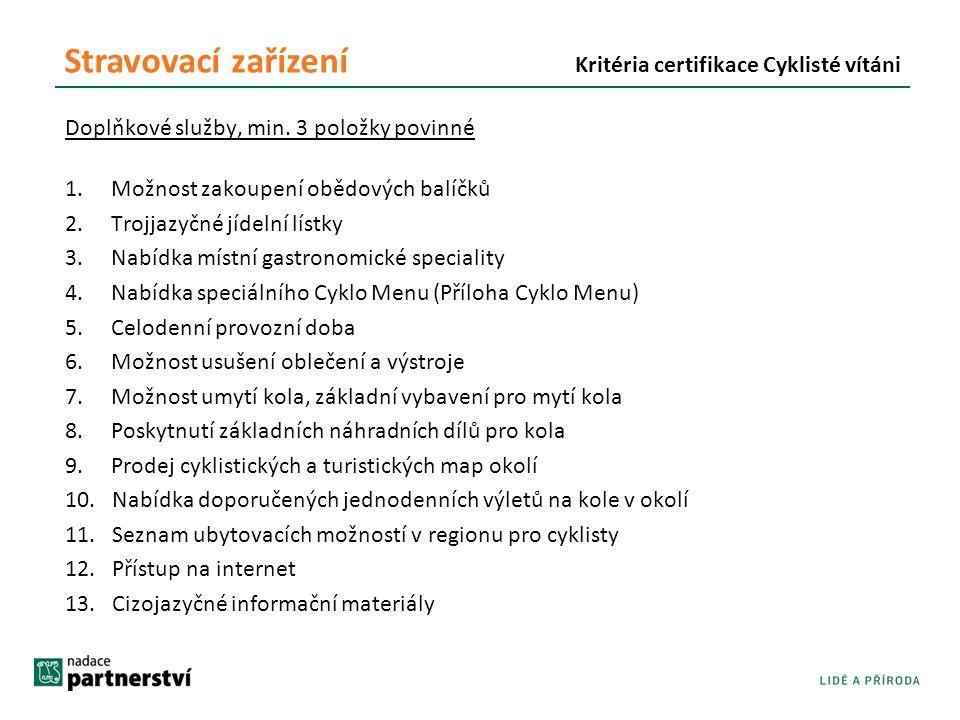 Stravovací zařízení Kritéria certifikace Cyklisté vítáni