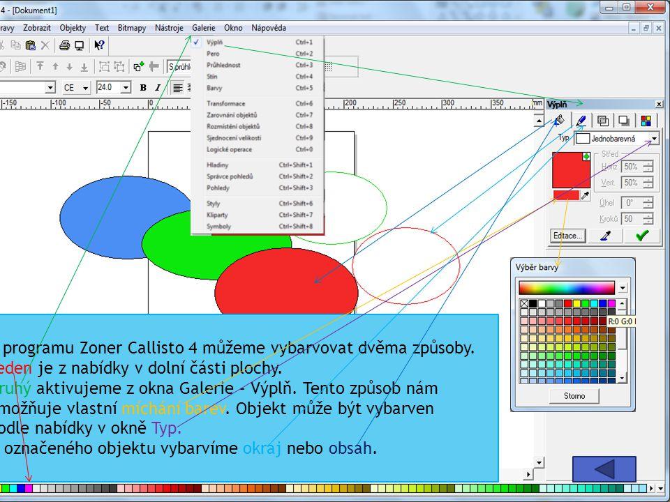 V programu Zoner Callisto 4 můžeme vybarvovat dvěma způsoby