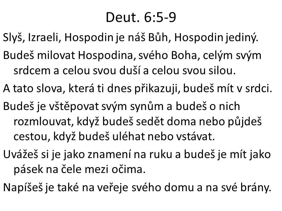 Deut. 6:5-9